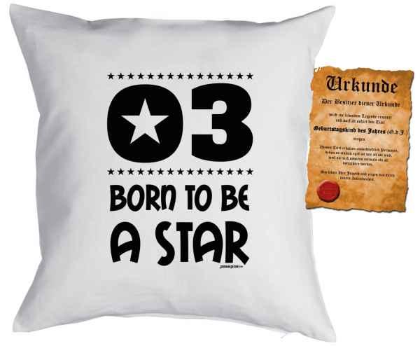 Kissen mit Füllung und Urkunde: 3 Born to be a star