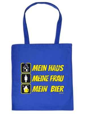 Stofftasche: Mein Haus - Meine Frau - Mein Bier