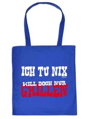 Stofftasche: Ich tu nix - will doch nur Grillen