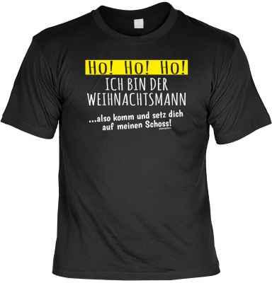 T-Shirt: Ho! Ho! Ho! - Ich bin der Weihnachtsmann...