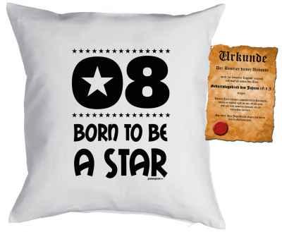 Kissen mit Füllung und Urkunde: 8 Born to be a star