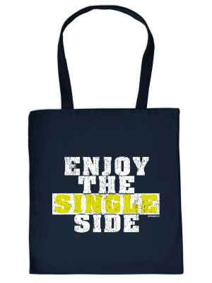 Stofftasche: Enjoy the Single Side