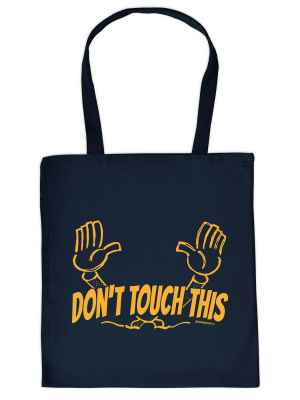 Stofftasche: Don t touch this