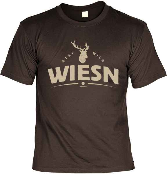 T-Shirt: Stay wild Wiesn