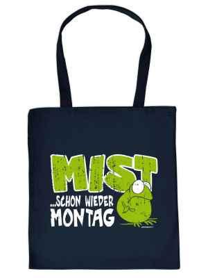 Stofftasche: Mist... Schon wieder Montag