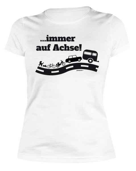Damen T-Shirt: ? immer auf Achse!