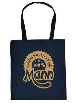 Stofftasche: Qualität hat ihren Preis - 100 Prozent Mann