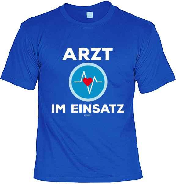 T-Shirt: Arzt im Einsatz