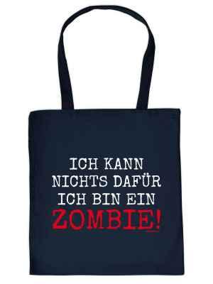 Stofftasche: Ich kann nichts dafür, ich bin ein Zombie!