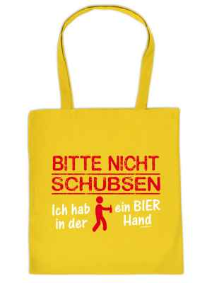 Stofftasche: Bitte nicht schubsen. Ich hab ein Bier in der Hand