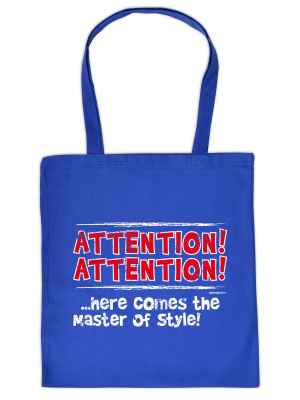 Stofftasche: Attention! Attention!... Here comes the master of Style!