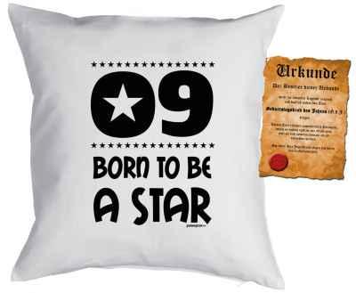 Kissen mit Füllung und Urkunde: 9 Born to be a star