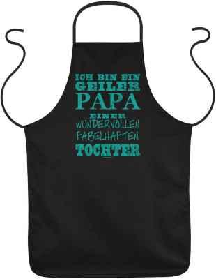 Schürze: ich bin ein geiler Papa einer wundervollen fabelhaften Tochter