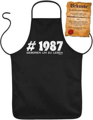 Schürze mit Urkunde: #1987 Geboren um zu leben