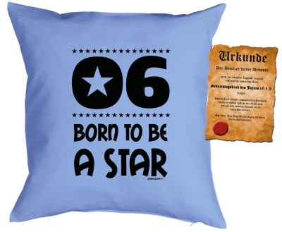 Kissen mit Füllung und Urkunde: 6 Born to be a star