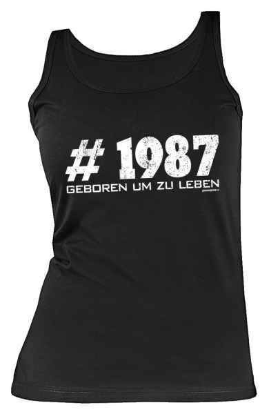 Tank Top Damen: #1987 Geboren um zu leben