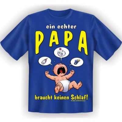 T-Shirt: Ein echter Papa braucht keinen Schlaf!