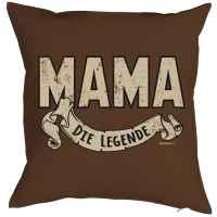 Kissen mit Füllung: Mama die Legende