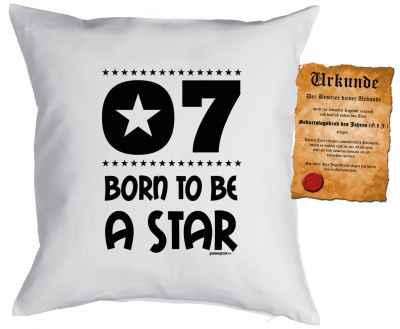 Kissen mit Füllung und Urkunde: 7 Born to be a star