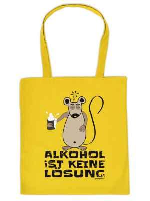 Stofftasche: Alkohol ist keine Lösung