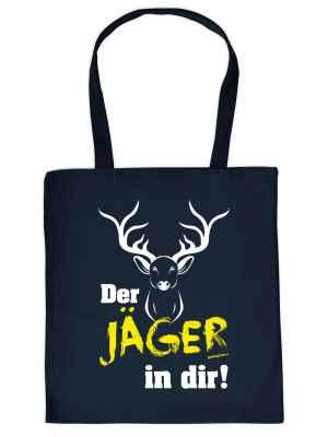 Stofftasche: Der Jäger in dir!