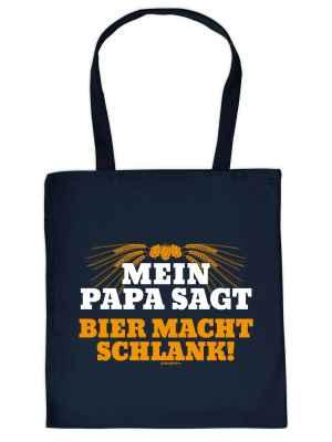 Stofftasche: Mein Papa sagt, Bier macht schlank!