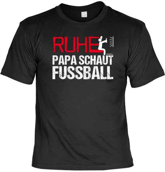 T-Shirt: Ruhe! Papa schaut Fussball