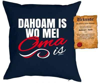 Kissenbezug mit Urkunde: Dahoam is wo mei Oma is