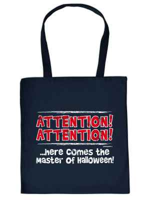 Stofftasche: Attention! Attention!... Here comes the Master of Halloween!
