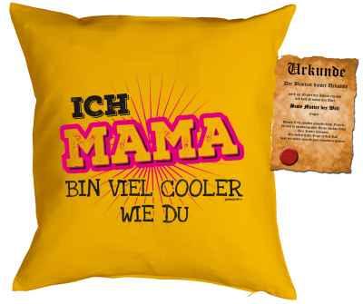 Kissenbezug mit Urkunde: Ich Mama bin viel cooler wie du