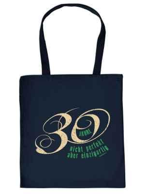 Stofftasche: 30 Jahre - nicht perfekt aber einzigartig