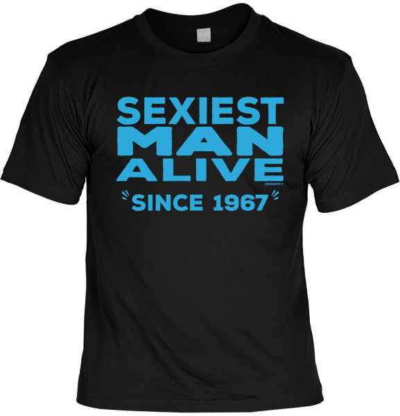 T-Shirt: Sexiest Man Alive Since 1967