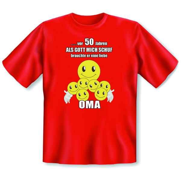 T-Shirt: ? vor 50 Jahren - Als Gott mich schuf, brauchte er eine liebe Oma!