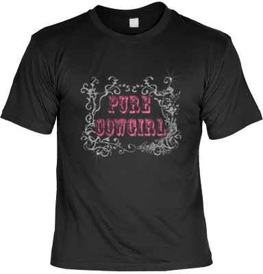 T-Shirt: Pure Cowgirl