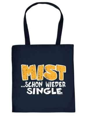 Stofftasche: Mist? schon wieder Single