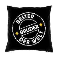Kissen mit Füllung: Bester Bruder der Welt!