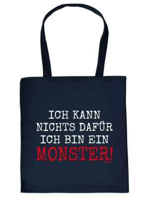 Stofftasche: Ich kann nichts dafür, ich bin ein Monster!
