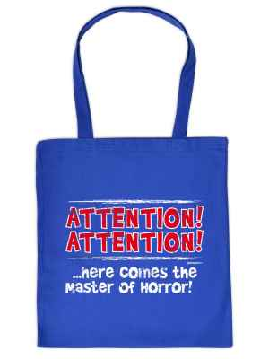 Stofftasche: Attention! Attention!... Here comes the master of Horror!