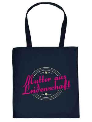 Stofftasche: Mutter aus Leidenschaft