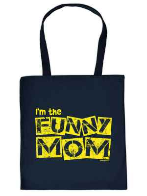 Stofftasche: I m the funny Mom