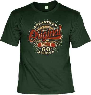 T-Shirt: Garantiert Original seit 60 Jahren