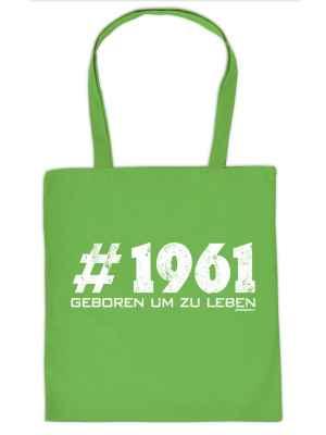 Stofftasche: Tasche #1961 geboren um zu leben