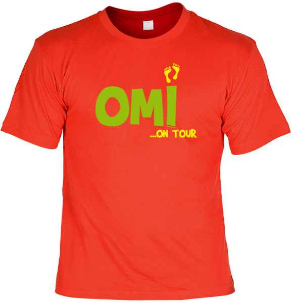 T-Shirt: Omi ? on Tour