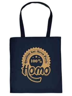 Stofftasche: Qualität hat ihren Preis - 100 Prozent Homo