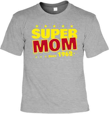 T-Shirt: Super Mom Since 1962