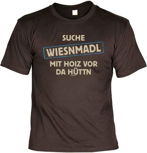 T-Shirt: Suche Wiesnmadl mit Hoiz vor da Hüttn