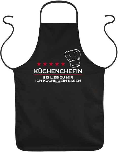 Schürze: Küchenchefin - Sei lieb zu mir, ich koch Dein Essen