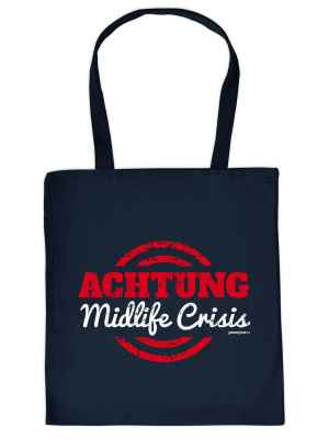 Stofftasche: Achtung Midlife Crisis