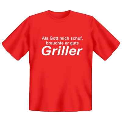 T-Shirt: Als Gott mich schuf, brauchte er gute Griller