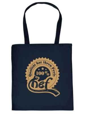 Stofftasche: 100 Prozent Chef - Qualität hat ihren Preis